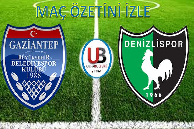Gaziantep Büyükşehir - Denizlispor maç