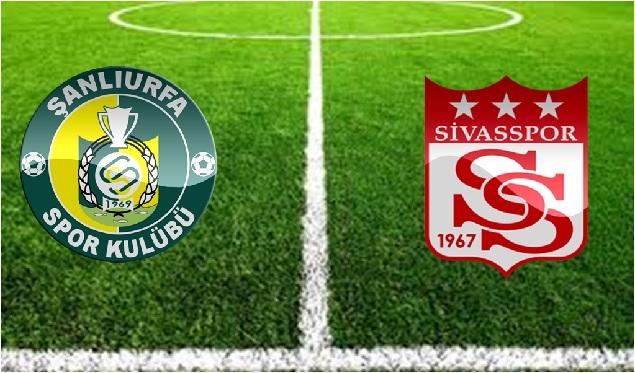 Şanlıurfaspor - Sivasspor maç