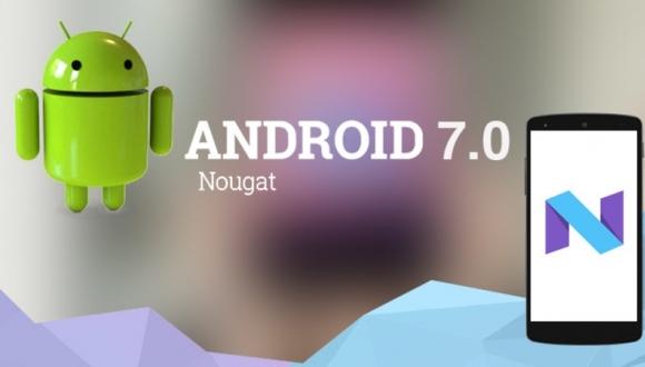 Android 7.0 Nougat Ne Zaman