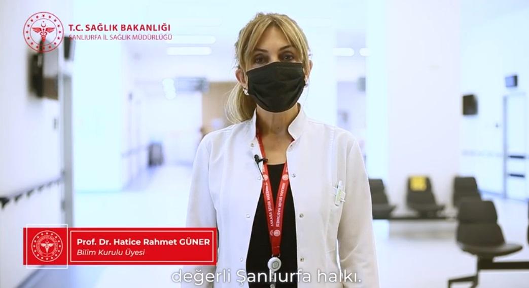 Prof.Dr. Hatice Rahmet GÜNER' in Şanlıurfalılara aşı ile ilgili özel çağrısı.